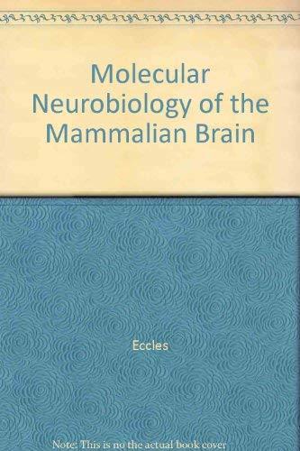 Molecular Neurobiology of the Mammalian Brain: McGeer, Patrick