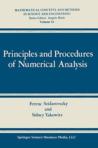 Principles and Procedures of Numerical Analysis (Mathematical: Szidarovszky, Ferenc, Yakowitz,