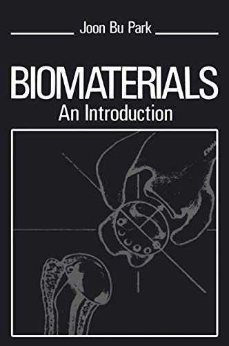 9780306401039: Biomaterials: An Introduction