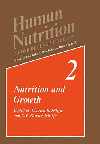Human Nutrition: A Comprehensive Treatise Volume 2: D.B. Jelliffe