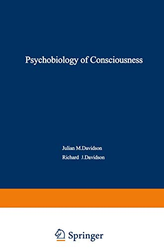 9780306401381: The Psychobiology of Consciousness