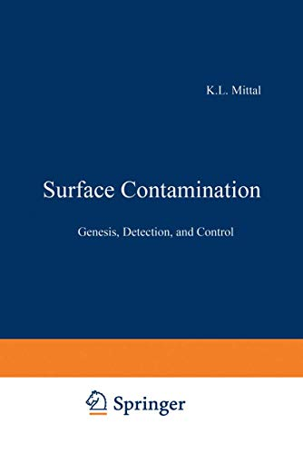 9780306401763: Surface Contamination: Genesis Detection and Control