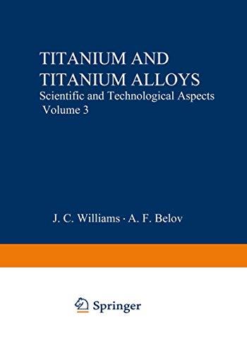 9780306401916: Titanium and Titanium Alloys: Scientific and Technological Aspects Volume 3