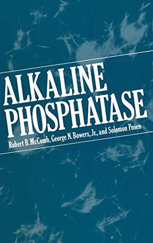 Alkaline Phosphatase: Robert B. McComb