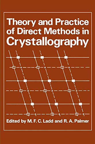 9780306402234: Theory and Practice of Direct Methods in Crystallography