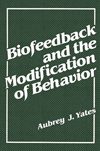 9780306402265: Biofeedback and the Modification of Behavior
