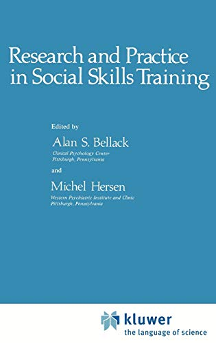Research and Practice in Social Skills Training: A.S. Bellack, M.