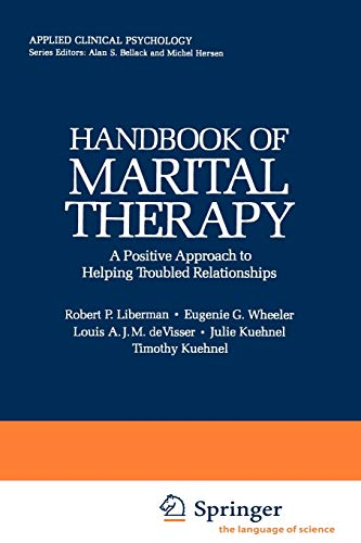 Handbook of Marital Therapy: A Positive Approach: Kuehnel, Timothy, Kuehnel,