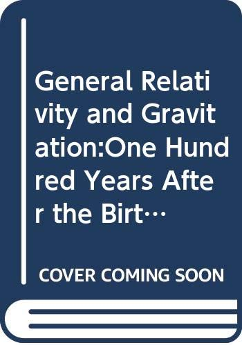 9780306402654: General Relativity and Gravitation:One Hundred Years After the Birth of Albert Einstein. Volume 1