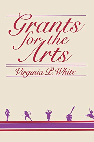 Grants for the Arts: White, Virginia P.
