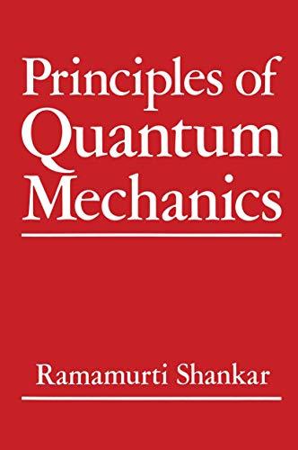9780306403972: Principles of Quantum Mechanics