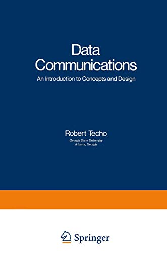 Data Communications: An Introduction to Concepts and: Techo, Robert