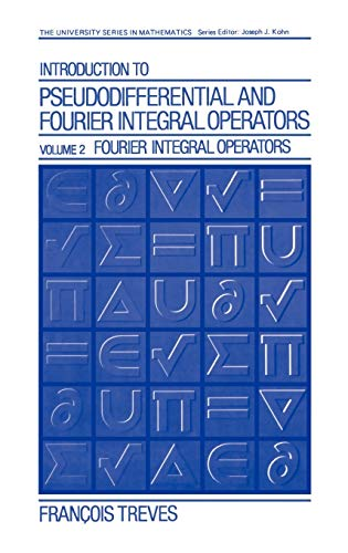 9780306404047: Introduction to Pseudodifferential and Fourier Integral Operators Volume 2 (University Series in Mathematics)