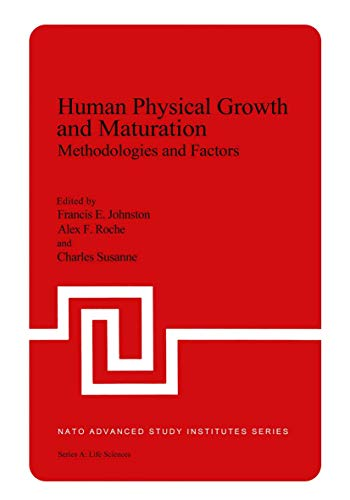 9780306404207: Human Physical Growth and Maturation: Methodologies and Factors (Nato Science Series A:)