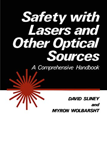 9780306404344: Safety with Lasers and Other Optical Sources: A Comprehensive Handbook