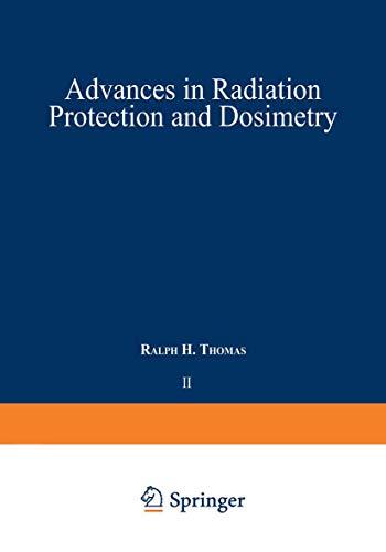 9780306404689: Advances in Radiation Protection and Dosimetry (Ettore Majorana International Science Series)