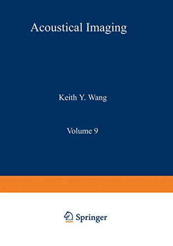 Acoustical Imaging: Visualization and Characterization: Wang, Keith