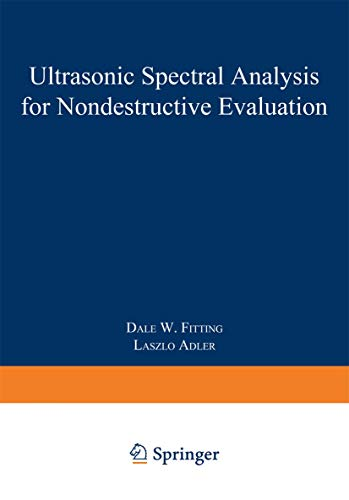 Ultrasonic Spectral Analysis for Nondestructive Evaluation: Fitting, Dale W.