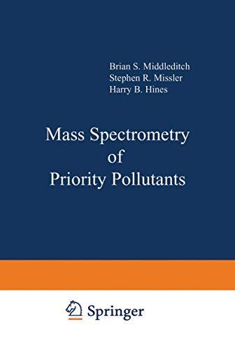 9780306405051: Mass Spectrometry of Priority Pollutants