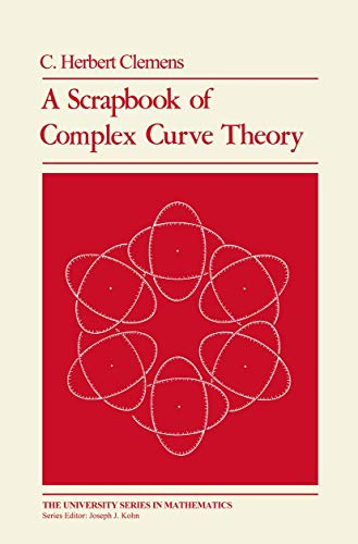 9780306405365: A Scrapbook of Complex Curve Theory (University Series in Mathematics)