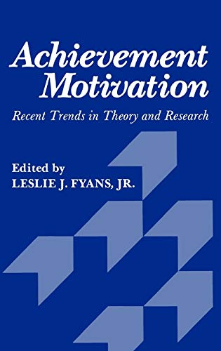 9780306405495: Achievement Motivation: Recent Trends in Theory and Research