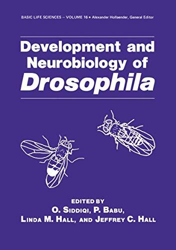 Development and Neurobiology of Drosophila (Basic Life: Hall, Jeffrey C.,