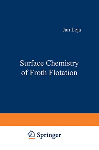 Surface Chemistry of Froth Flotation: Leja, Jan