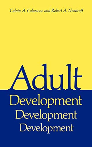 9780306406195: Adult Development: A New Dimension in Psychodynamic Theory and Practice (Critical Issues in Psychiatry)