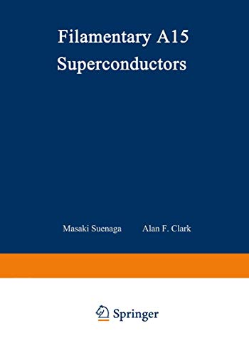 9780306406225: Filamentary A15 Superconductors (Cryogenic Materials Series)