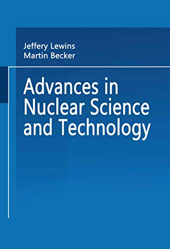 9780306406379: Advances in Nuclear Science and Technology (Advances in Nuclear Science & Technology)