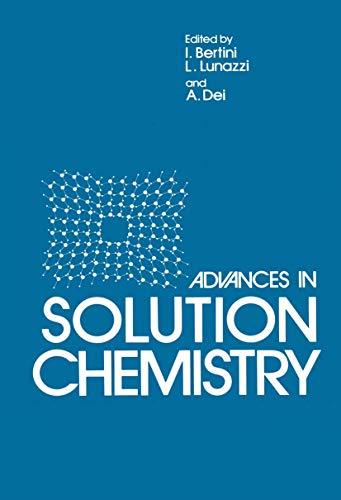 Advances in Solution Chemistry: Bertini, I., Dei,
