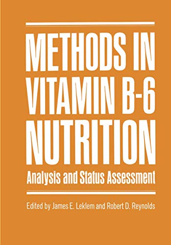 Methods in Vitamin B-6 Nutrition: Analysis and: Workshop on Vitamin
