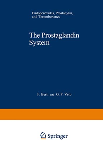 9780306406454: The Prostaglandin System: Endoperoxides, Prostacyclin, and Thromboxanes (Nato ASI Subseries A:)