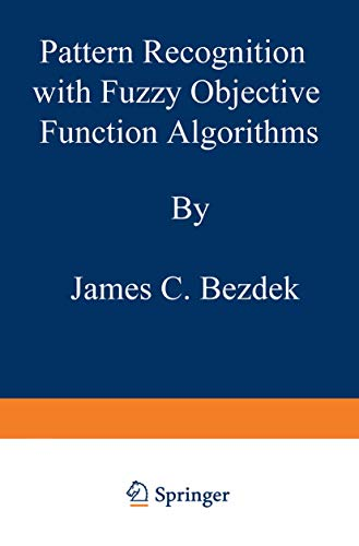 9780306406713: Pattern Recognition with Fuzzy Objective Function Algorithms (Advanced Applications in Pattern Recognition)