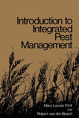 Introduction to Integrated Pest Management: Mary Louise Flint;