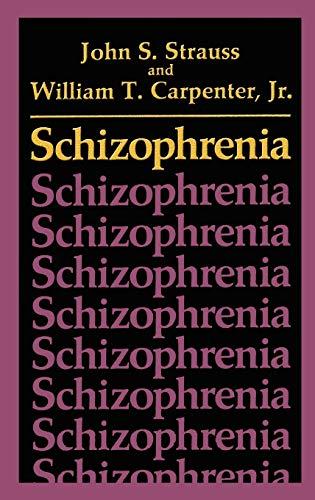 Schizophrenia (Critical Issues in Psychiatry Series): William T. Carpenter
