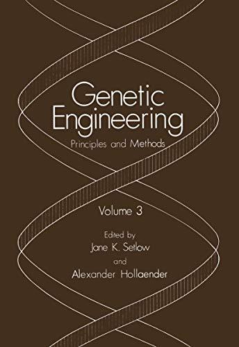 9780306407291: Genetic Engineering: Principles and Methods. Volume 3