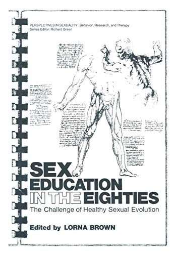Sex Education in the Eighties : The: Brown, Lorna