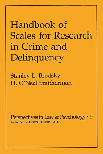 9780306407925: Handbook of Scales for Research in Crime and Delinquency (Perspectives in Law & Psychology, V. 5)