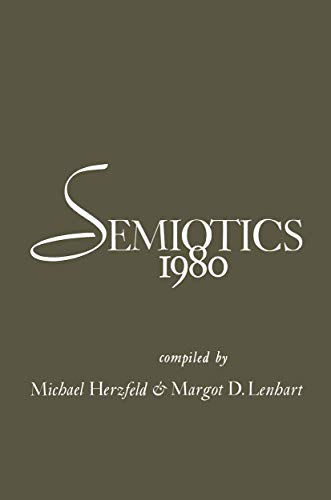 9780306408274: Semiotics 1980 (Proceedings of The Semiotic Society of America)