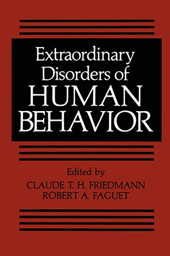9780306408755: Extraordinary Disorders of Human Behavior (Critical Issues in Psychiatry)