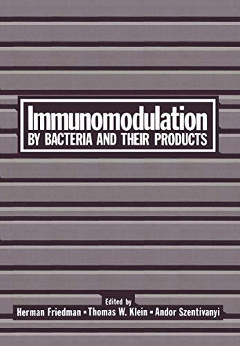 9780306408854: Immunomodulation by Bacteria and Their Products