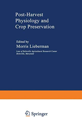 Post-Harvest Physiology and Crop Preservation (Nato Science: Lieberman, Morris