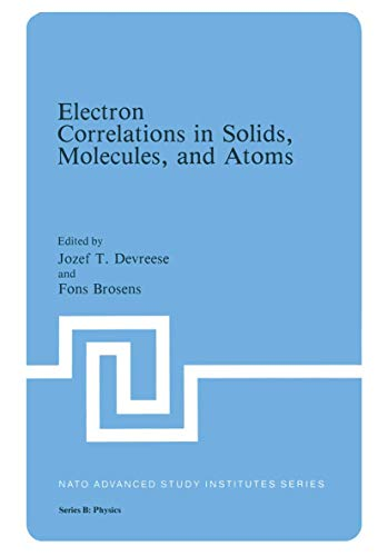 9780306410277: Electron Correlations in Solids, Molecules, and Atoms (Nato Science Series B:)