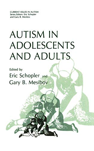 9780306410574: Autism in Adolescents and Adults (Current Issues in Autism)
