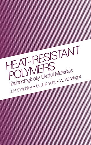 9780306410581: Heat-Resistant Polymers: Technologically Useful Materials