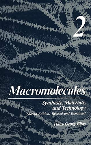 9780306410857: Macromolecules, Vol. 2: Synthesis, Materials, and Technology