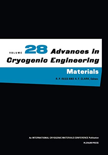 9780306411045: Advances in Cryogenic Engineering, Volume 28
