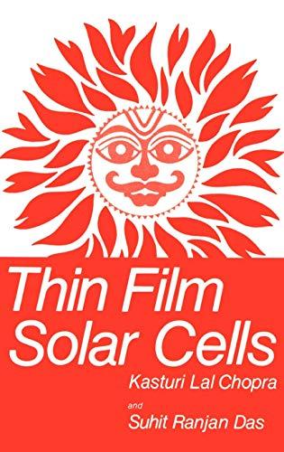 Thin Film Solar Cells: K.L. Chopra