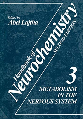 9780306411533: Handbook of Neurochemistry, Second Edition, Vol. 3: Metabolism in the Nervous System